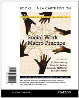 Social Work Macro Practice, by Netting, 5th Books a la Carte Edition 9780205003259
