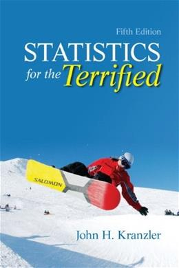 Statistics for the Terrified (5th Edition) 9780205004065
