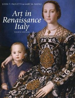 Art in Renaissance Italy (4th Edition) 9780205010479