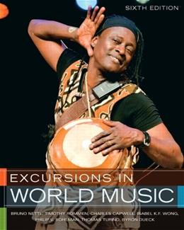 Excursions in World Music, 6th Edition 9780205012855