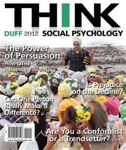 THINK Social Psychology 2012 Edition 9780205013548
