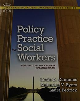 Policy Practice for Social Workers: New Strategies for a New Era, by Cummins PKG 9780205015757
