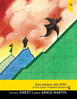 Data Analysis with SPSS: A 1st Course in Applied Statistics, by Sweet, 4th Edition 4 w/CD 9780205019670