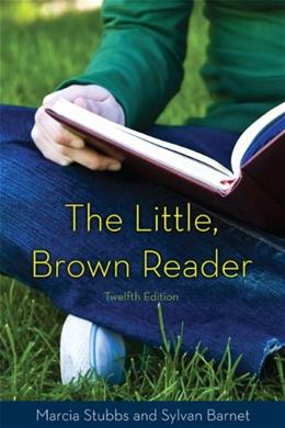 The Little, Brown Reader, 12th Edition 9780205028627