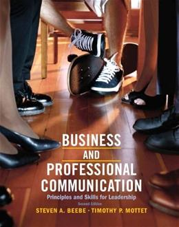 Business & Professional Communication: Principles and Skills for Leadership (2nd Edition) 9780205028993