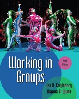Working in Groups (6th Edition) 9780205029372