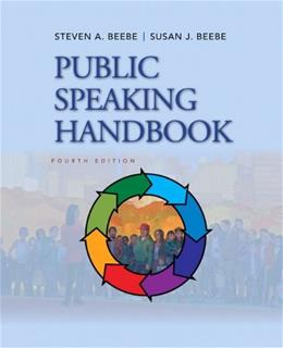 Public Speaking Handbook, by Beebe, 4th Edition 9780205029402