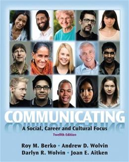 Communicating: A Social, Career, and Cultural Focus 12 9780205029419