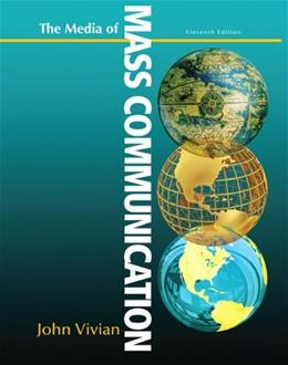 Media of Mass Communication (11th Edition) 9780205029587