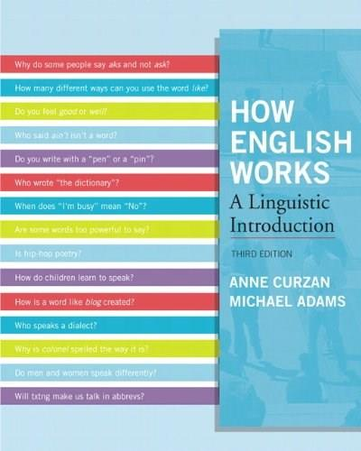 How English Works: A Linguistic Introduction (3rd Edition) 9780205032280