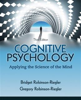 Cognitive Psychology: Applying The Science of the Mind (3rd Edition) 9780205033645