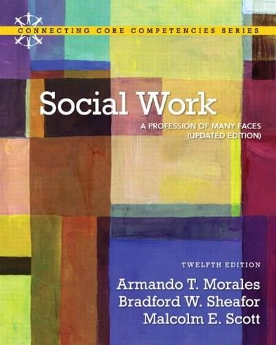 Social Work: A Profession of Many Faces (Updated Edition) (12th Edition) 9780205034673