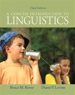 Concise Introduction to Linguistics (3rd Edition) 9780205051816