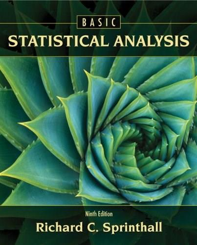 Basic Statistical Analysis (9th Edition) 9780205052172
