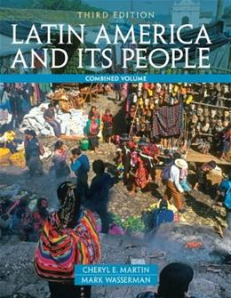 Latin America and Its People, Combined Volume (3rd Edition) 9780205054701