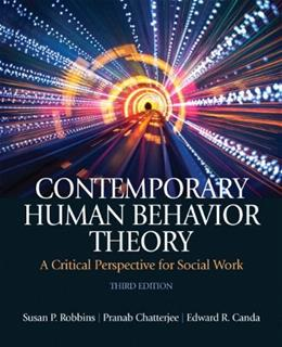 Contemporary Human Behavior Theory: A Critical Perspective for Social Work, by Robbins, 3rd Edition 3 PKG 9780205055562