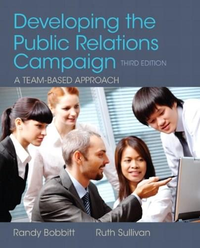 Developing the Public Relations Campaign (3rd Edition) 9780205066728