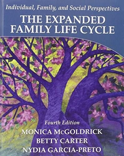 Expanded Family Life Cycle: Individual, Family, and Social Perspectives, by McGoldrick, 4th Edition 4 PKG 9780205074976