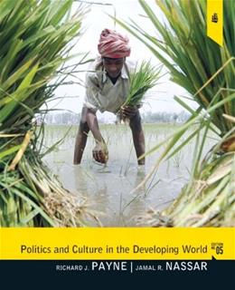 Politics and Culture in the Developing World, by Payne, 5th Edition 9780205075911
