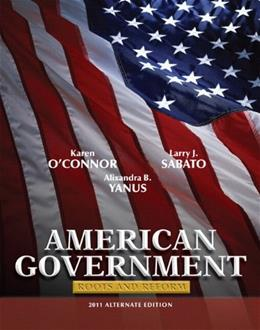 American Government: Roots and Reform, 2011 Alternate Edition with MyPoliSciLab with Pearson eText -- Valuepack Access Card Package (10th Edition) 9780205078783