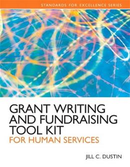 Grant Writing and Fundraising Tool Kit for Human Services, by Dustin 9780205088690