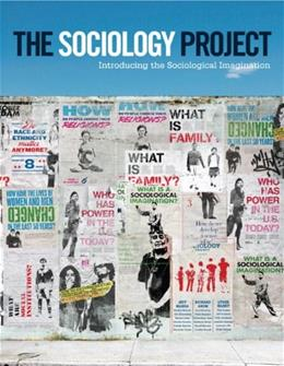 Sociology Project: Introducing the Sociological Imagination, by Manza 9780205093823