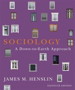 Sociology: A Down-to-Earth Approach (11th Edition) 9780205096541