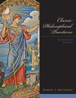 Classic Philosophical Questions (14th Edition) 9780205096800