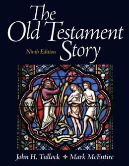 Old Testament Story, by Tullock, 9th Edition 9780205097838