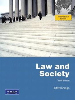Law and Society, by Vago, 10th INTERNATIONAL Edition 9780205101962