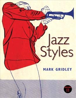 Jazz Styles, by Gridley, 11th Edition 11 PKG 9780205107049