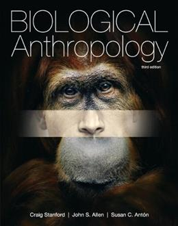 Biological Anthropology (3rd Edition) 9780205150687