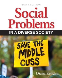 Social Problems in a Diverse Society (6th Edition) 9780205152902