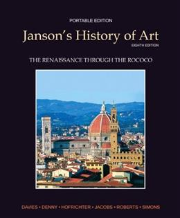 Jansons History of Art, by Davies, 8th  Portable Edition,  Book 3: The Renaissance through the Rococo 9780205161140
