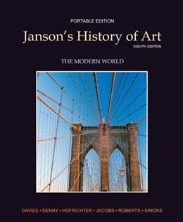 Jansons History of Art, by Davies, 8th Portable Edition,  Book 4: The Modern World 9780205161157