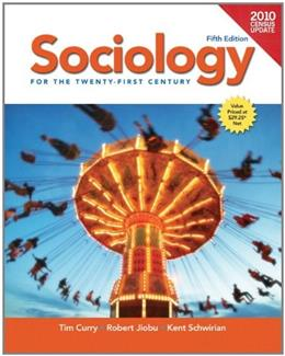 Sociology for the 21st Century, by Curry, 5th Edition 9780205179664