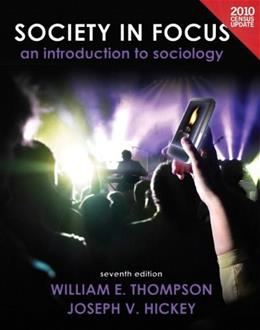 Society in Focus, by Thompson, 7th Edition, Census Update 9780205181018