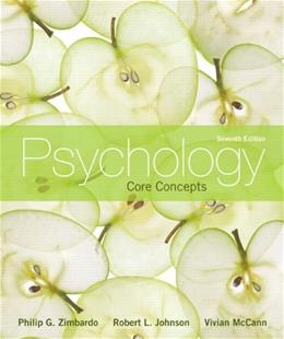 Psychology: Core Concepts, 7th Edition 9780205183463