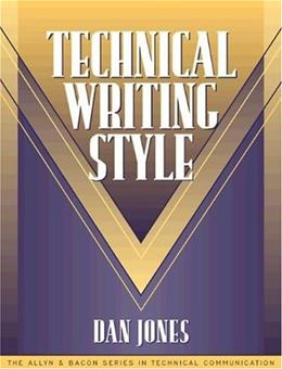 Technical Writing Style, by Jones 9780205197224