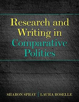 Research and Writing in Comparative Politics, by Roselle 9780205210305
