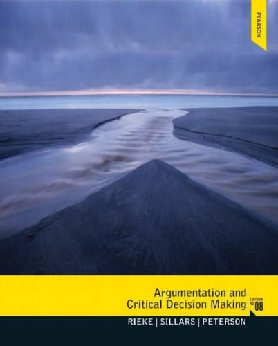 Argumentation and Critical Decision Making (8th Edition) 9780205210596