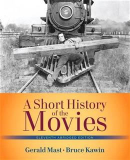 Short History of the Movies, A  , Abridged Edition (11th Edition) 9780205210626