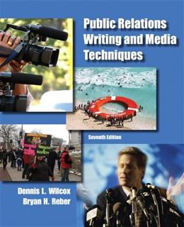 Public Relations Writing and Media Techniques (7th Edition) 9780205211678
