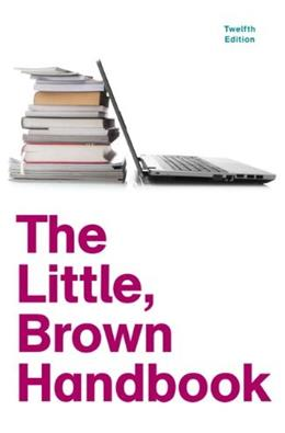 The Little, Brown Handbook, 12th Edition 9780205213078