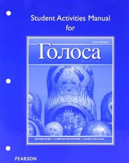Golosa: A Basic Course in Russian, by Robin, 5th Edition, Book 2, Student Activities Manual 9780205214822