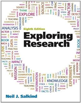 Exploring Research, by Salkind, 8th Edition 8 PKG 9780205217014