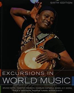 Excursion in World Music, by Nettl, 6th Edition 6 w/CD 9780205217779