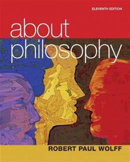 About Philosophy, by Wolff, 11th Edition 11 PKG 9780205219070