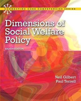 Dimensions of Social Welfare Policy, by Gilbert, 8th Edition 8 PKG 9780205223510