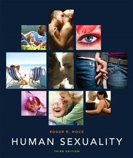 Human Sexuality, by Hock, 3rd Edition 9780205225224
